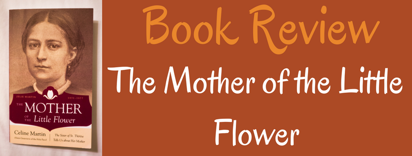 Book Review: The Mother of the Little Flower